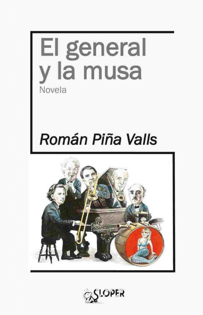 El general y la musa, Román Piña