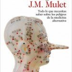 J.M. Mulet, Medicina sin engaños
