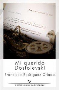 Mi querido Dostoievski
