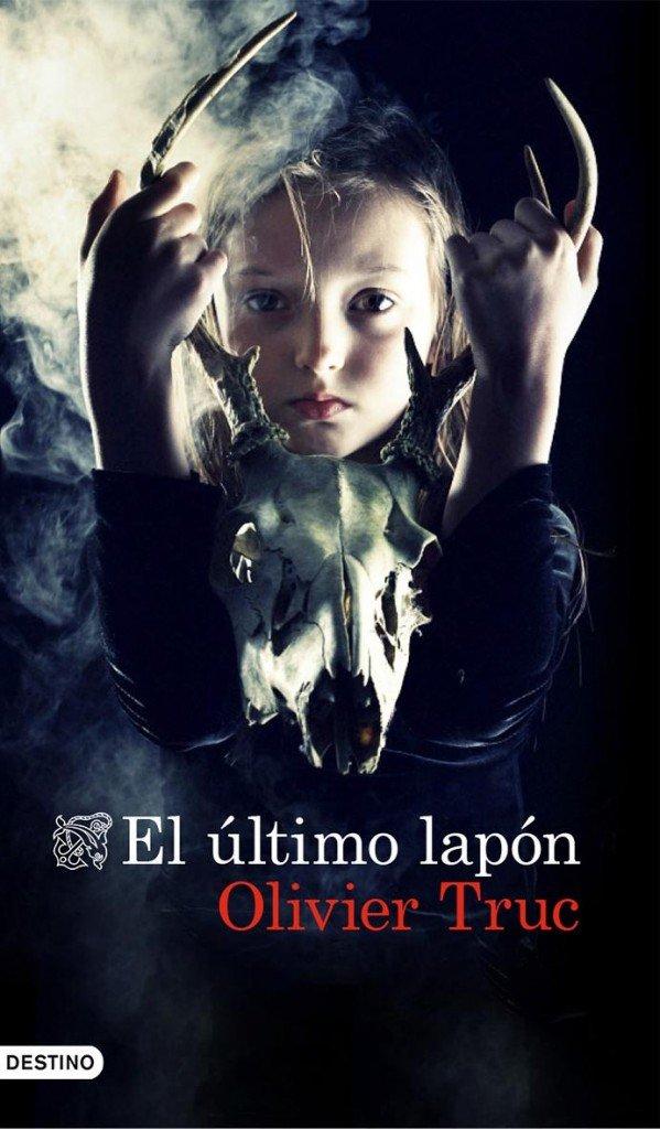 El último lapón, de Olivier Truc  (Destino, 2013)