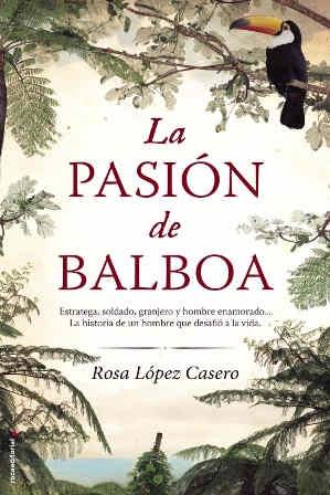 La pasión de Balboa, Roda López Casero,