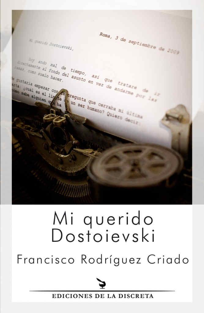 Mi querido Dostoievski, Bego Camblor