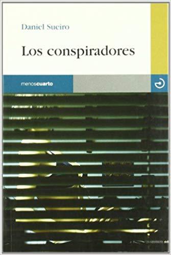 los conspiradores, Daniel Sueiro
