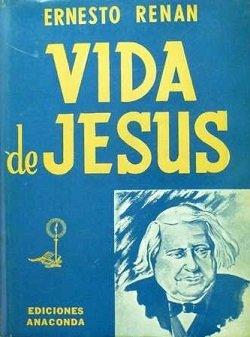 vida de jesus, ernest renan