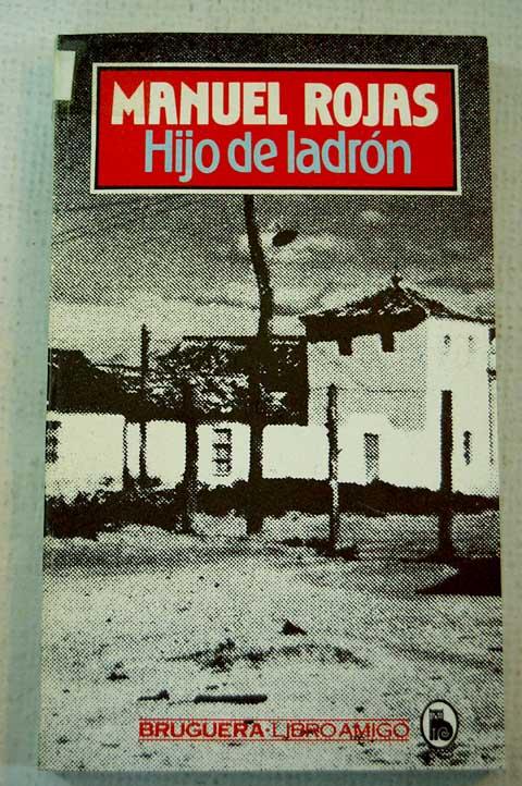 hijo de ladrón, Manuel Rojas Sepúlveda
