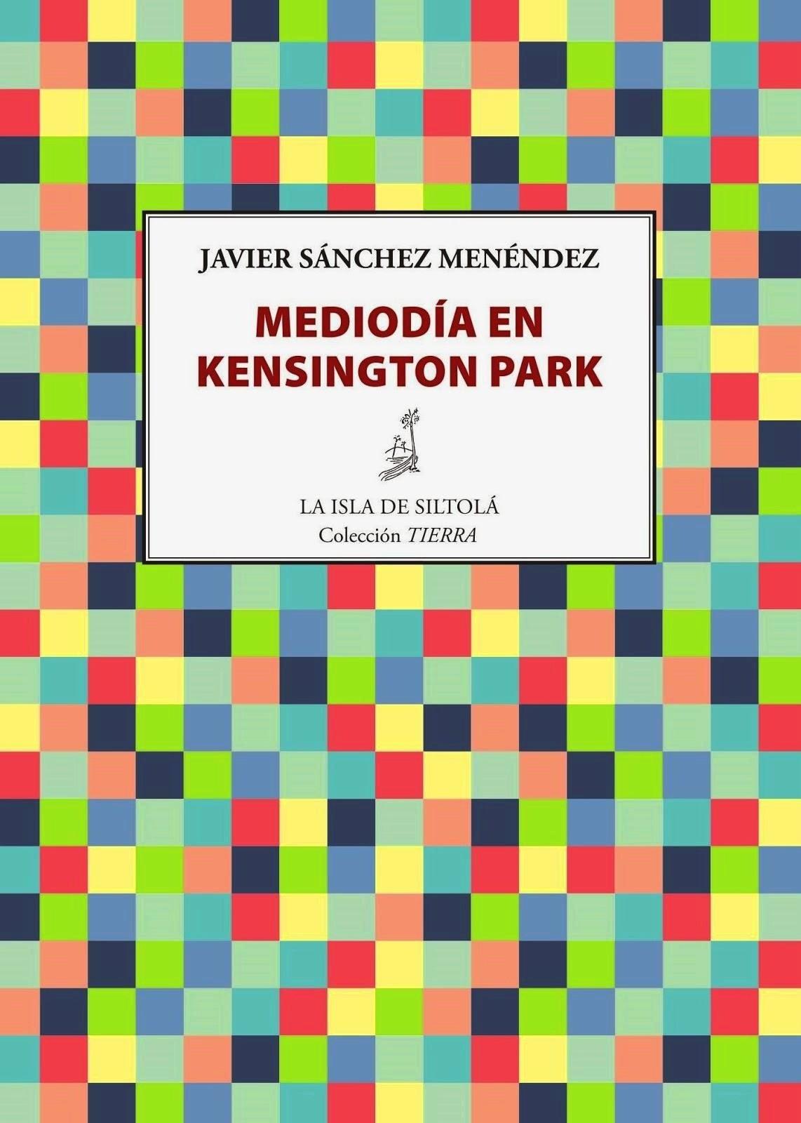 Mediodía en Kensington Park,  Javier Sánchez Menéndez