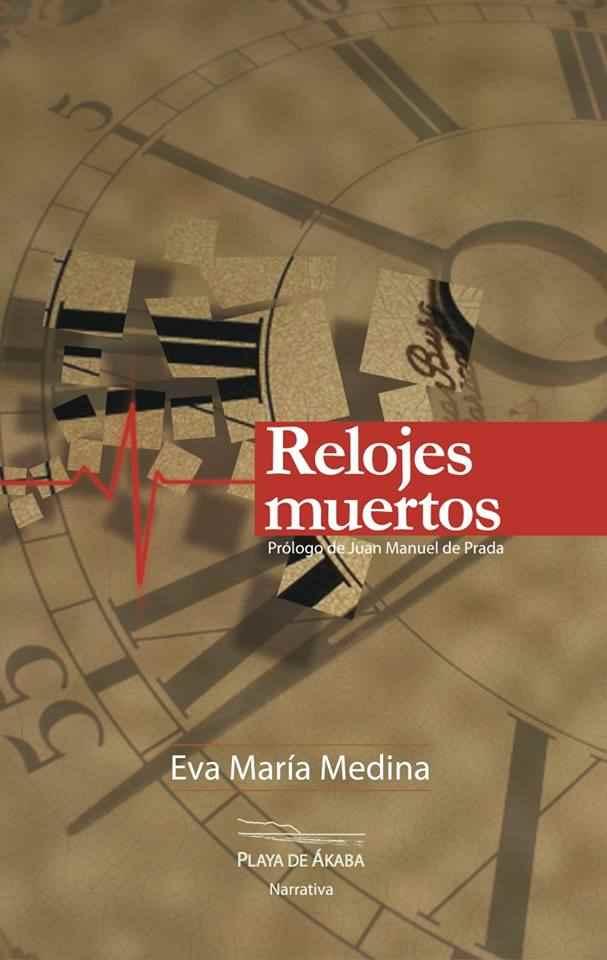 Eva María Medina, Relojes muertos