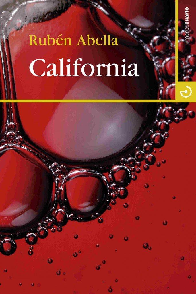 Ruben Abella, novela, California, Menoscuarto