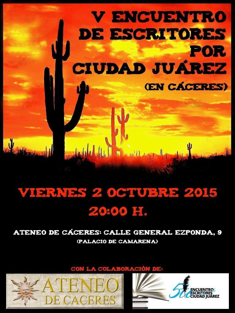 Cartel, Encuentro Escritores por Ciudad Juárez, Cáceres