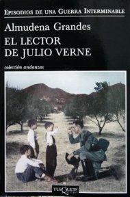 Almudena Grandes, Episodios Nacionales, Julio Verne