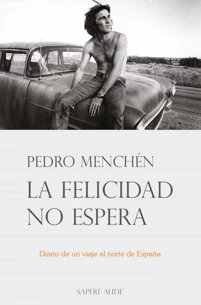 La felicidad no espera, Pedro Menchén, entrevista