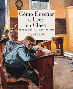 Cómo enseñar a leer en clase
