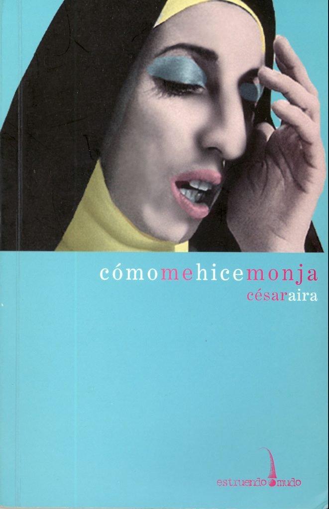 Portada de novela de Cësar Aira, monja