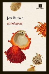 Jon Bilbao, Estrómboli, relatos